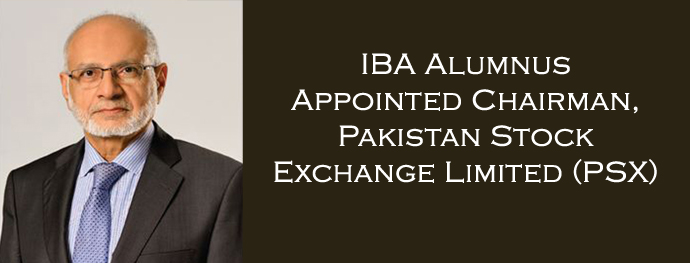 IBA Alumnus Appointed Chairman, Pakistan Stock Exchange Limited